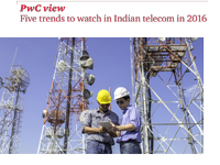 Five trends to watch in Indian telecom in 2016